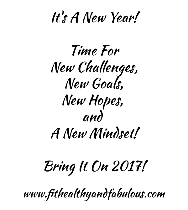Happy Fit New Year 2017 - Fit, Healthy and Fabulous!
